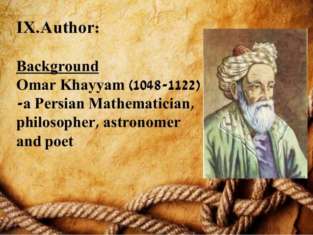 an analysis of rubaiyat a poem by omar khayyam Rubáiyát of omar khayyám, the astronomer poet of persia strong shapes surrounding text find this pin and more on omar khayyam by razina seedat rubáiyát of omar khayyám, the astronomer poet of persia this book is in my private library 46 years and the count is going on.