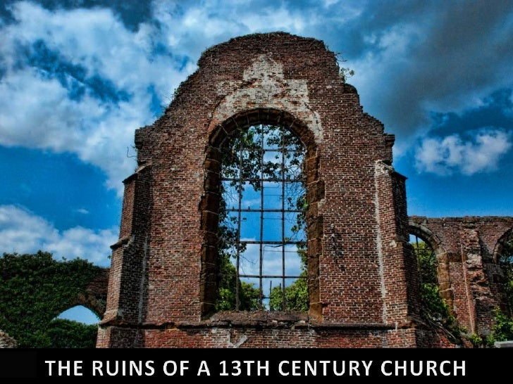THE RUINS OF A 13TH CENTURY CHURCH<br />