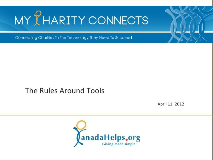 The Rules Around Tools                         April 11, 2012