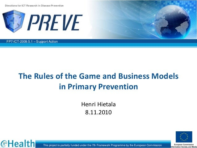 The rules of the game and business models in primary prevention