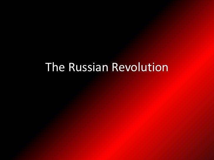 The Russian Revolution<br />
