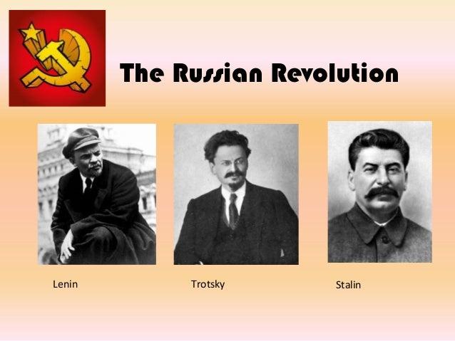 The Russian Revolution TrotskyLenin Stalin
