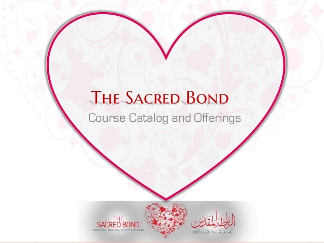 The Sacred Bond - Course Catalog - June 2014
