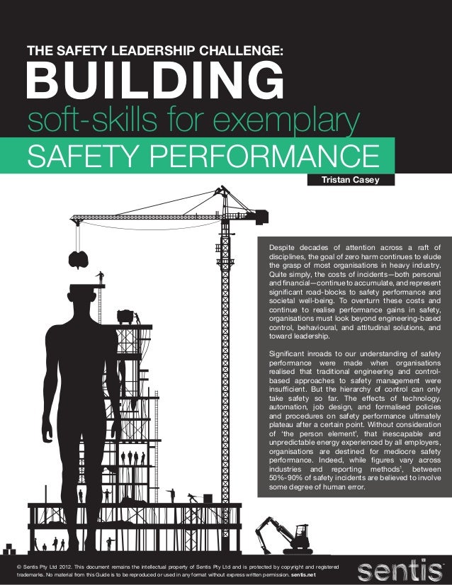 THE SAFETY LEADERSHIP CHALLENGE:  BUILDING   soft-skills for exemplary   SAFETY PERFORMANCE                               ...