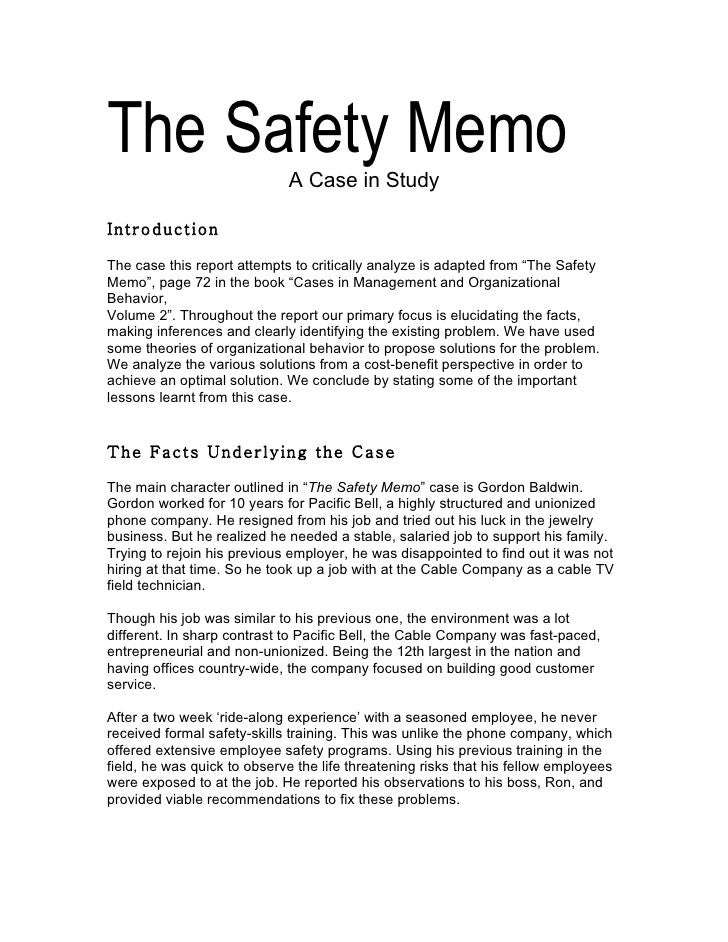 The Safety Memo              A Case in Study  Introduction  The case this report attempts to critically analyze is adapted...