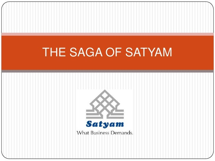 THE SAGA OF SATYAM <br />
