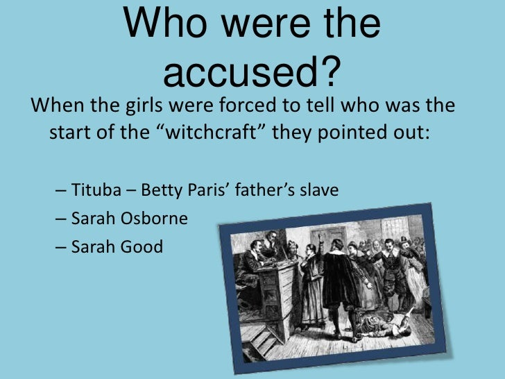 the influence of greed on the salem witch trials Paper ideas: the crucible as  greed and vengeance  but he distanced his narrative by using the salem witch trials as the setting for the play.