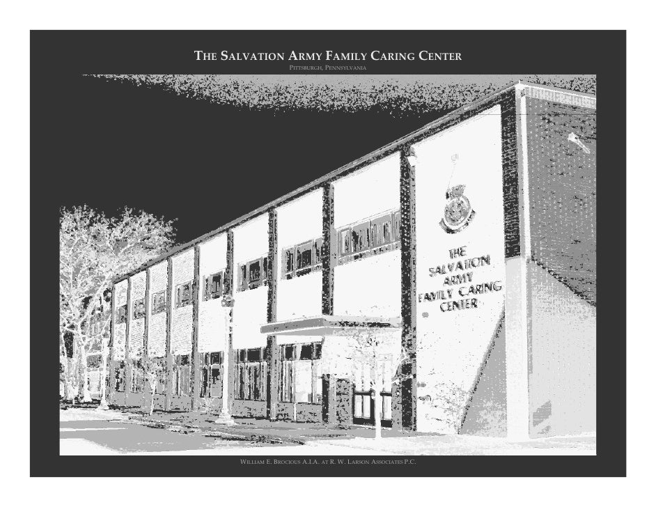 THE SALVATION ARMY FAMILY CARING CENTER                       PITTSBURGH,PENNSYLVANIA           WILLIAM E.BROCIOUS A.I.A...