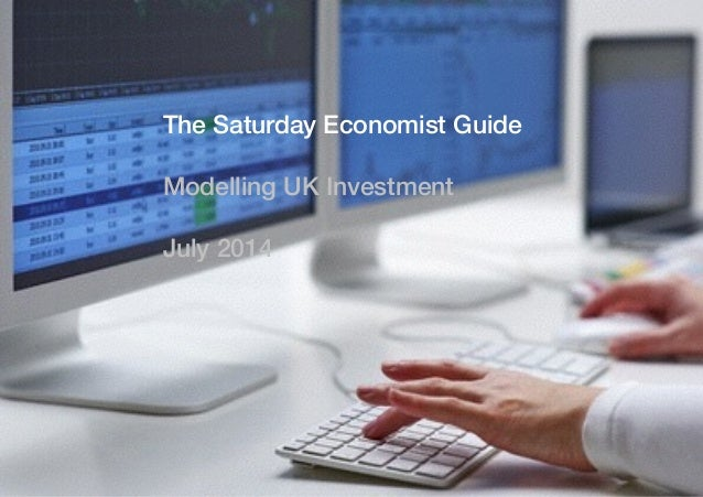 The Saturday Economist Guide to Modelling and Forecasting UK investment