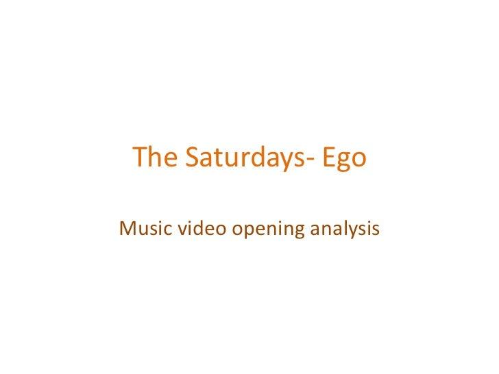 The Saturdays- Ego