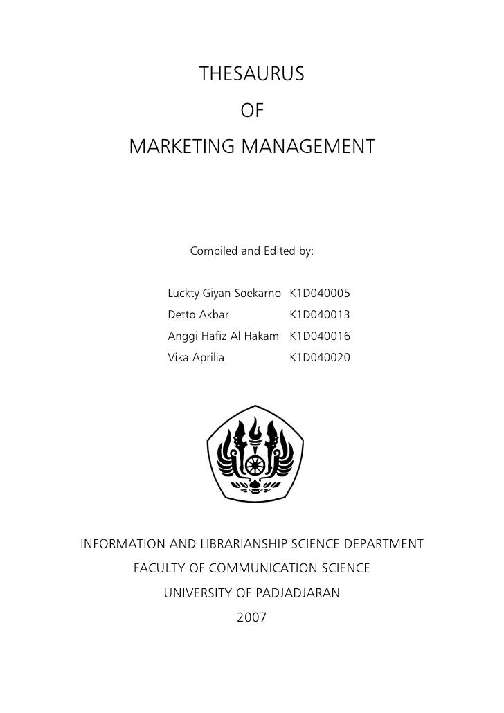 THESAURUS                           OF      MARKETING MANAGEMENT                Compiled and Edited by:            Luckty ...