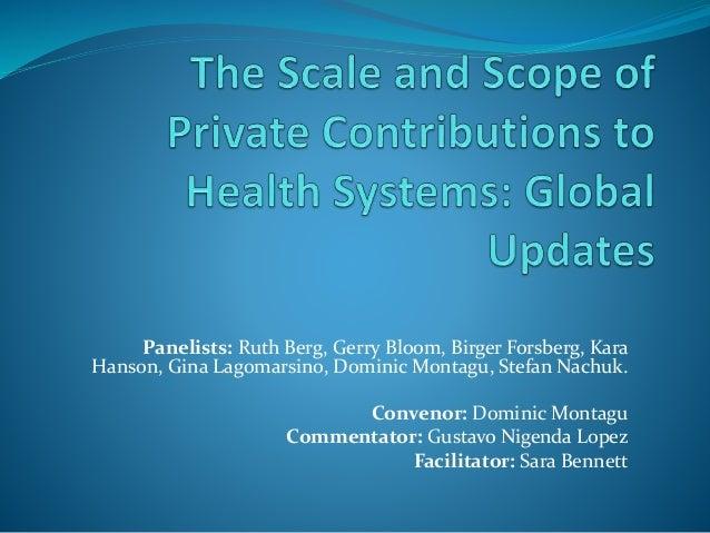 Panelists: Ruth Berg, Gerry Bloom, Birger Forsberg, Kara Hanson, Gina Lagomarsino, Dominic Montagu, Stefan Nachuk. Conveno...