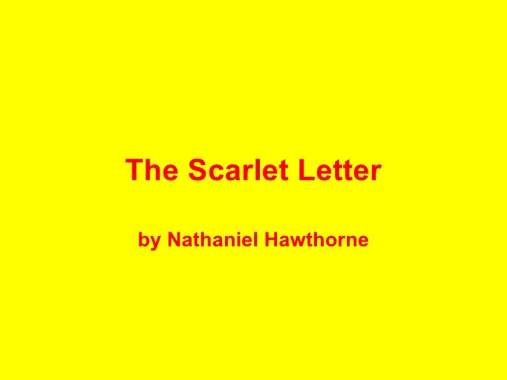 an argumentative analysis of the scarlet letter by nathaniel hawthorne and its significant in our so