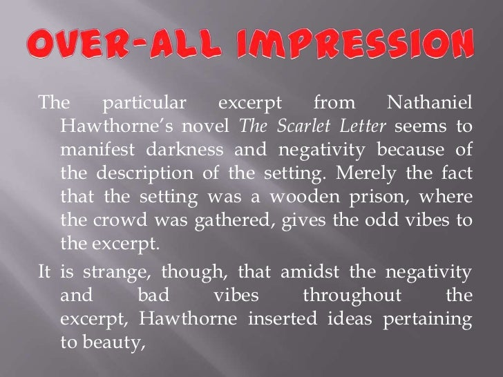 an analysis of the portrayal in the scarlet letter by nathaniel hawthorne