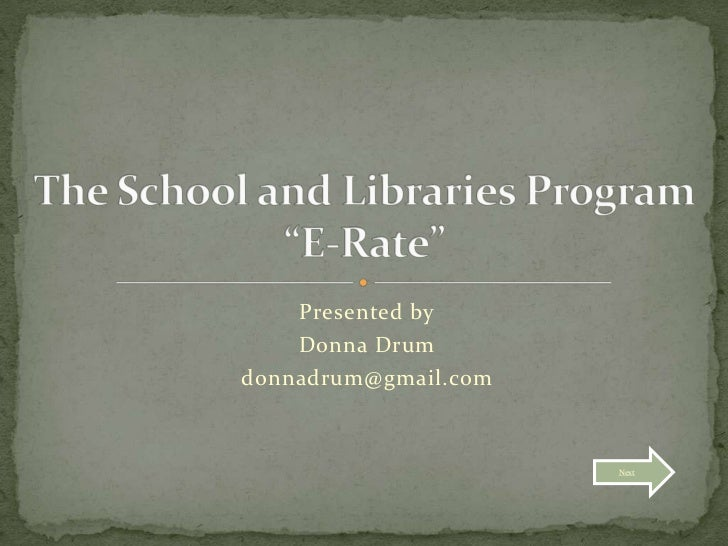 The school and libraries program