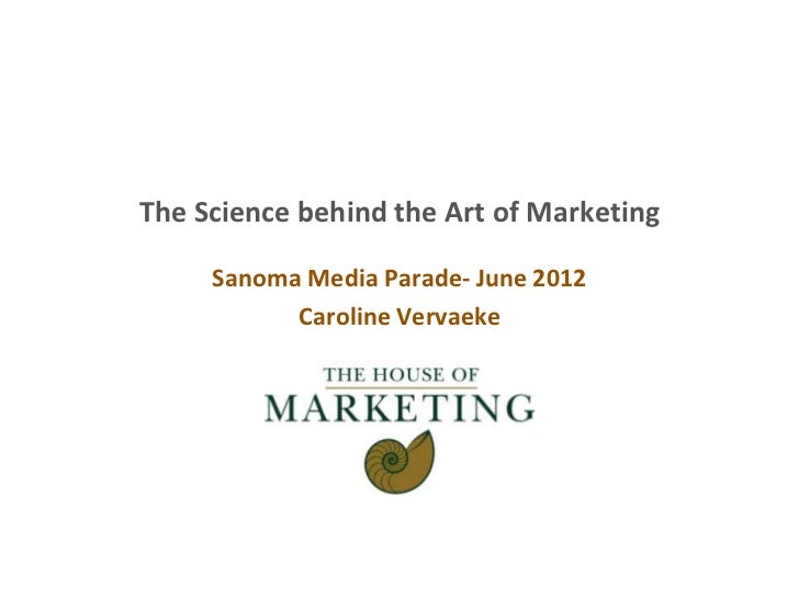 The science behind the art of marketing