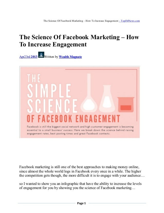 Page 1The Science Of Facebook Marketing – How To Increase Engagement – TopIMNews.comThe Science Of Facebook Marketing – Ho...