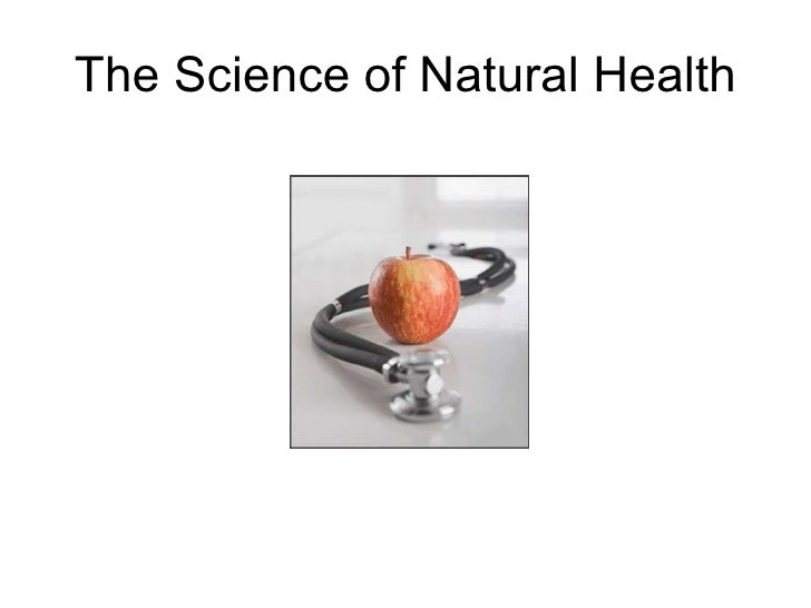 The Science of Natural Health