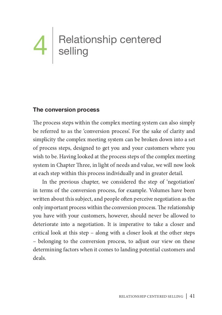 4          Relationship centered           sellingThe conversion processThe process steps within the complex meeting syste...