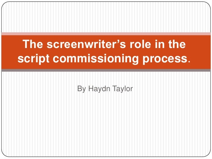The screenwriter's role in the script commissioning process