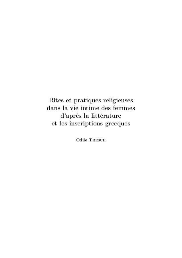Rites et pratiques religieuses dans la vie intime des femmes d'après la littérature et les inscriptions grecques Odile Tre...
