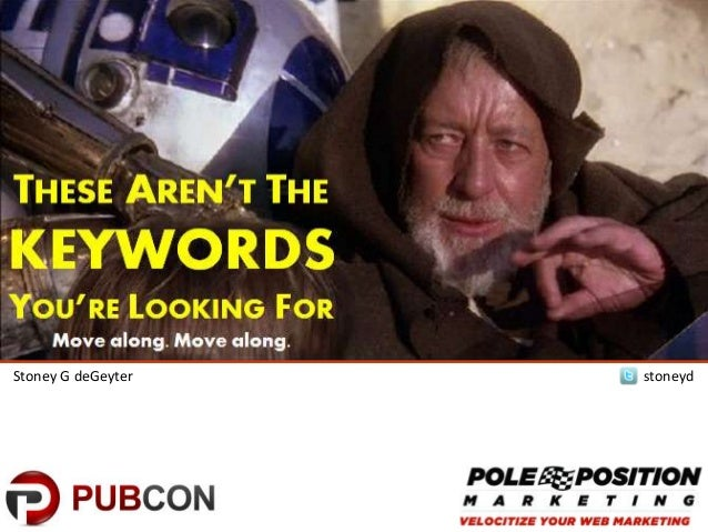 These Aren't the Keywords You're Looking For