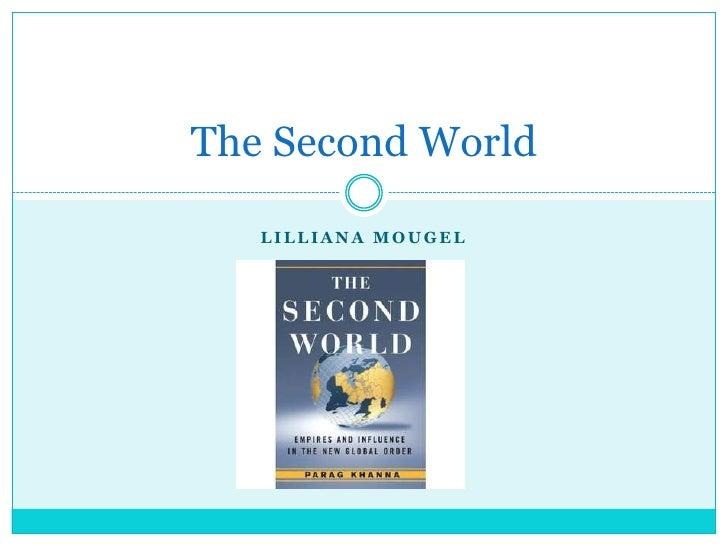 LillianaMougel<br />The Second World<br />