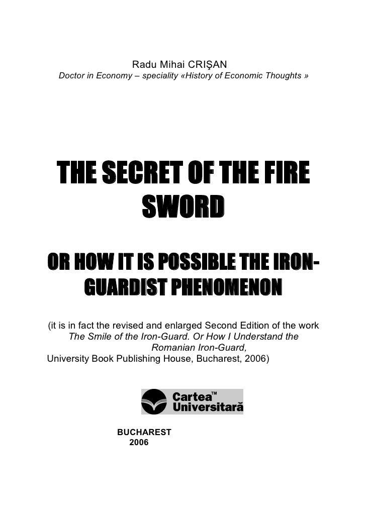 RaduMihaiCRIŞAN   DoctorinEconomy–speciality«HistoryofEconomicThoughts»       THE SECRET OF THE FIRE          ...