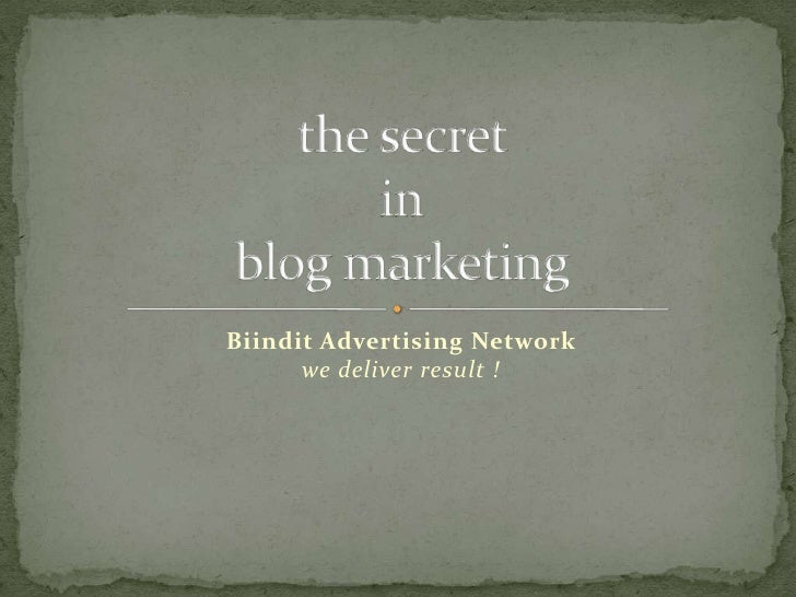 Biindit Advertising Network we deliver result !<br />the secret inblog marketing<br />