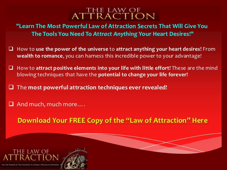 """Learn The Most Powerful Law of Attraction Secrets That Will Give You The Tools You Need To Attract Anything Your Heart De..."