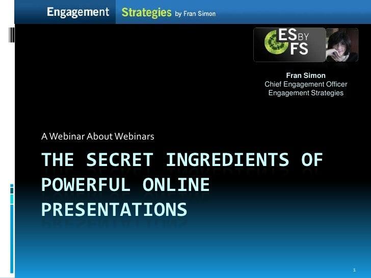 The Secret Ingredients Of Powerful Online Presentations