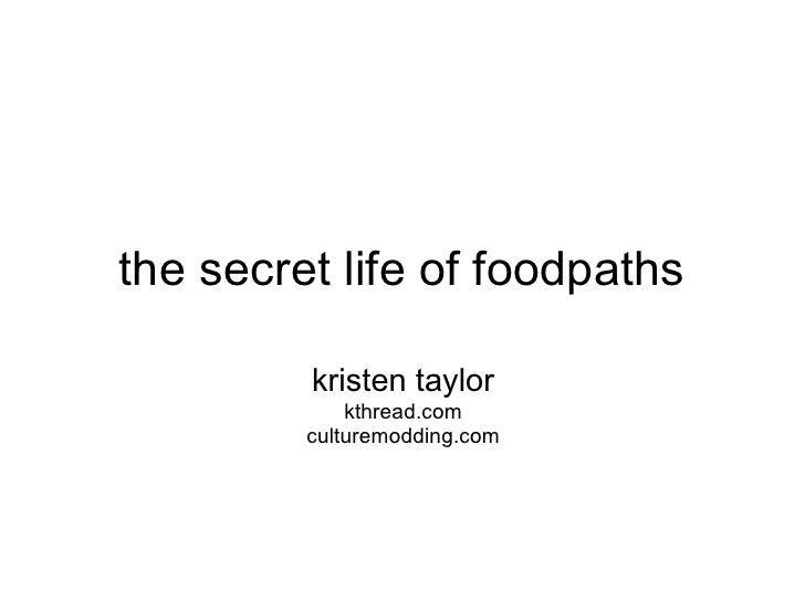 The Secret Life Of Foodpaths