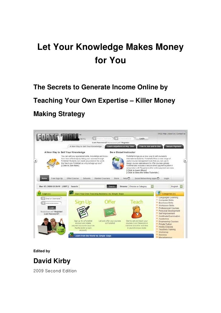 The Secrets To  Generate Income Online By Teaching Your Own Expertise: Killer Money Making Strategy