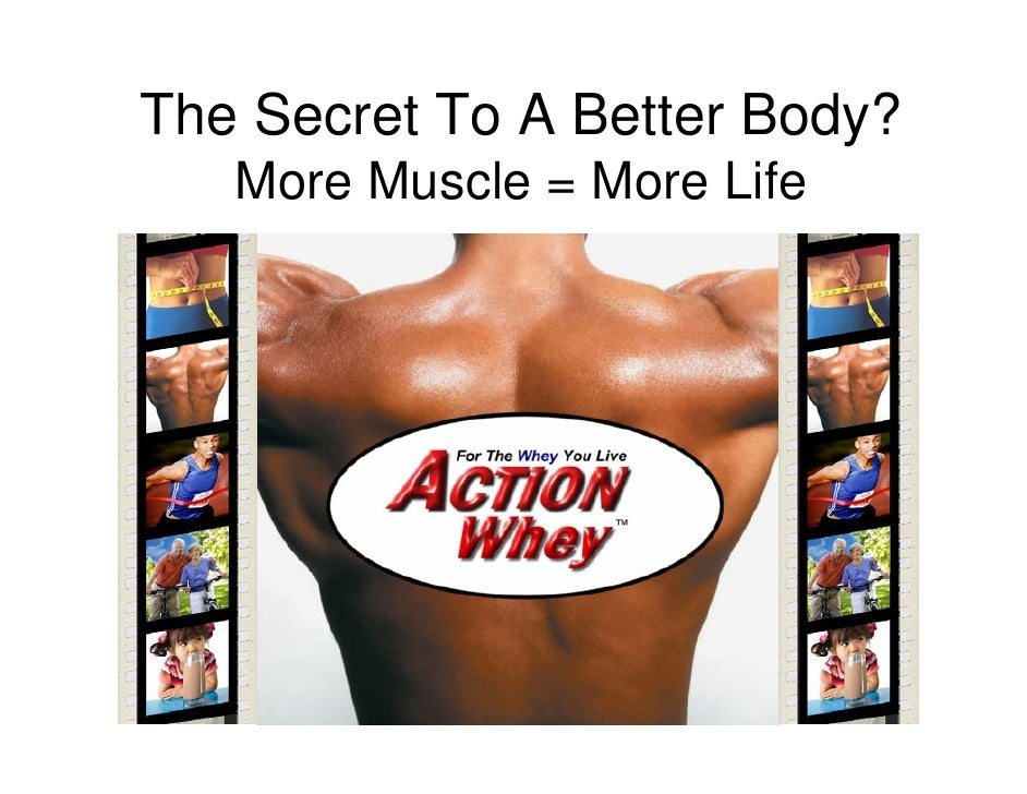 Action Whey Protein - The Secret to a Better Body