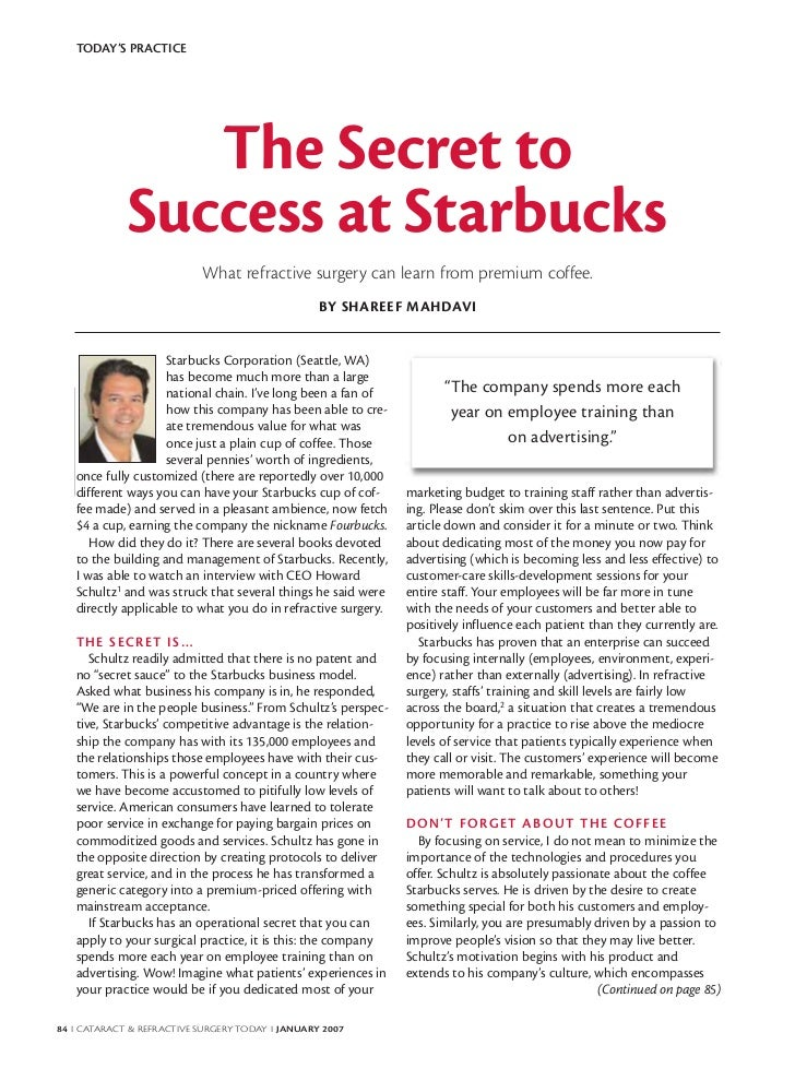 TODAY'S PRACTICE                The Secret to             Success at Starbucks                           What refractive s...
