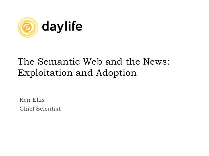 The Semantic Web And The News