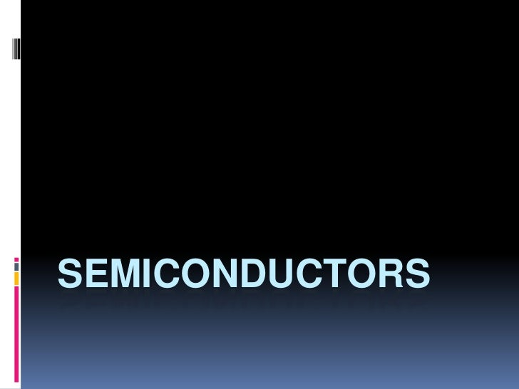 The semiconductors.docx