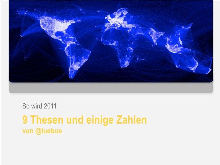 So wird 2011: 9 Thesen