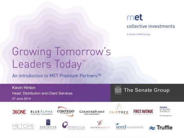 The senate group   an introduction to met premium partners (27.6.2014)