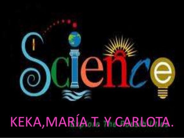 KEKA,MARÍA T. Y CARLOTA.