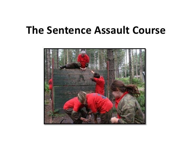 The Sentence Assault Course<br />