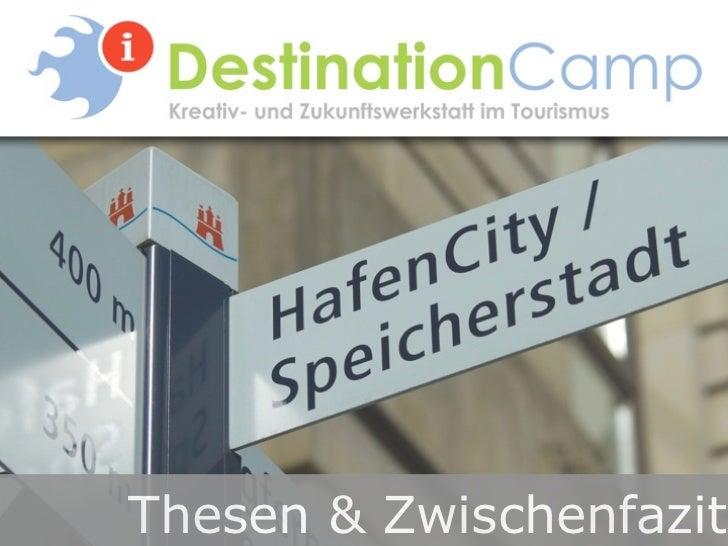 Thesen und Zwischenfazit DestinationCamp 2012