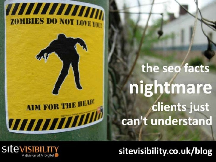 The SEO Facts Nightmare Clients Just Cant Understand