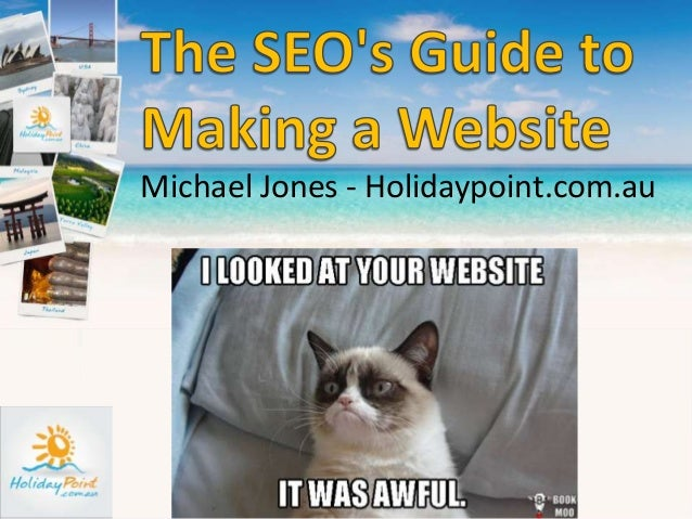 The SEOs Guide to Making a Website