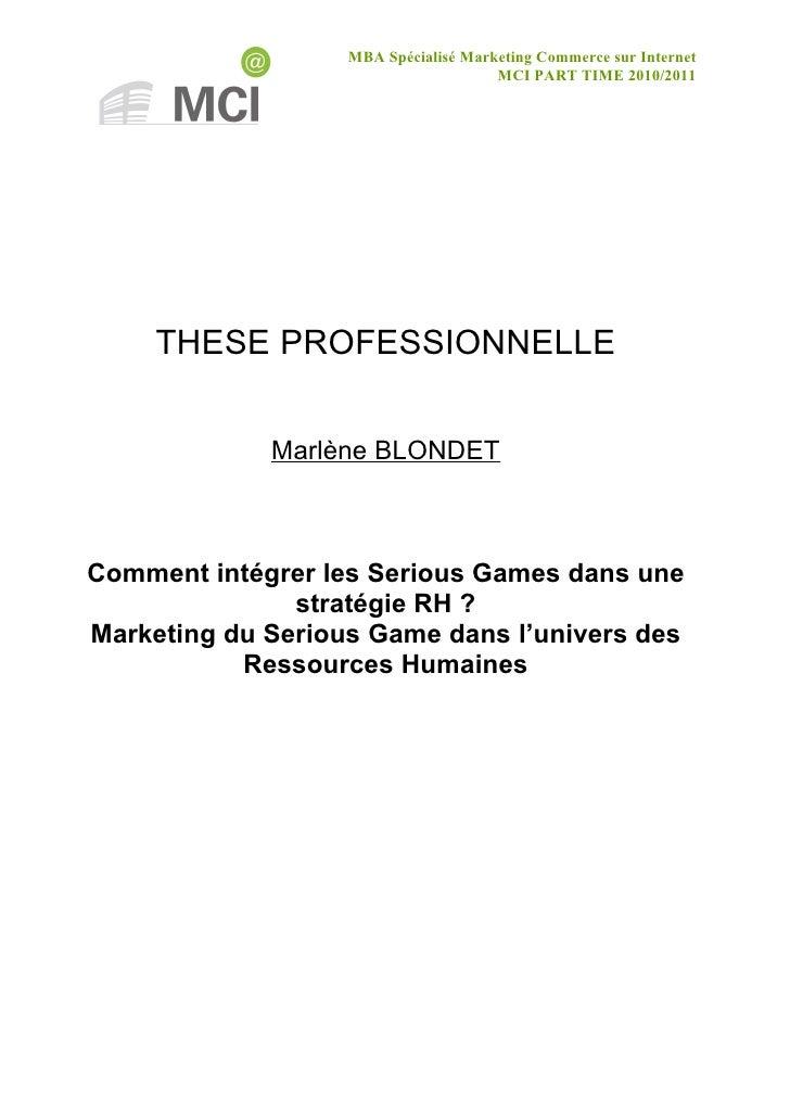 MBA Spécialisé Marketing Commerce sur Internet                                      MCI PART TIME 2010/2011     THESE PROF...