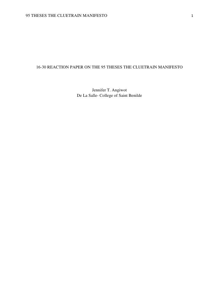 95 THESES THE CLUETRAIN MANIFESTO                                   1         16-30 REACTION PAPER ON THE 95 THESES THE CL...