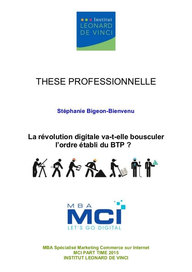 THESE PROFESSIONNELLE MBA Spécialisé Marketing Commerce sur Internet MCI PART TIME 2015 INSTITUT LEONARD DE VINCI Stéphani...