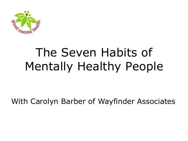 The Seven Habits of Mentally Healthy People