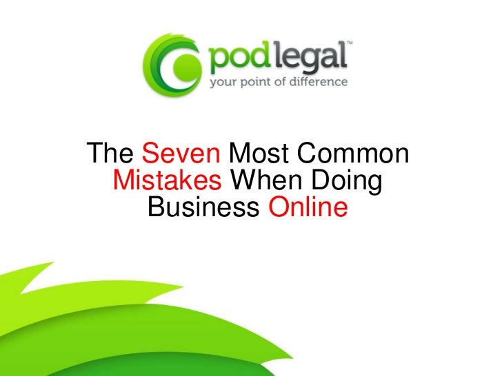 The Seven Most Common  Mistakes When Doing    Business Online