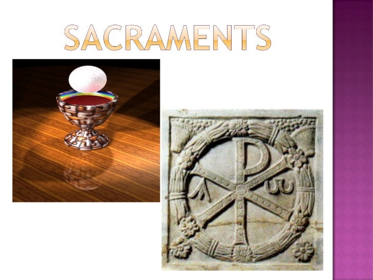 "   The word sacrament    comes from the Latin    word ""sacramentum""    which means a sign of    the sacred.   A sign of ..."